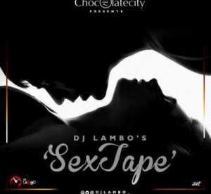 """DJ Lambo - """"S3xTape"""""""